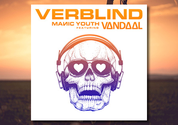 "OUT NOW : NEW SINGLE ""VERBLIND"""